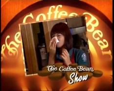 The Coffee Bean Show