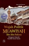 buku-wajah-politik-muawiyah-bin-abu-sufyan