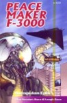Peacemaker F-3000